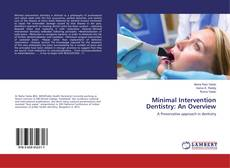 Bookcover of Minimal Intervention Dentistry: An Overview