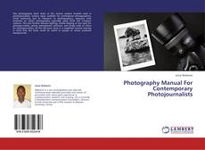 Photography Manual For Contemporary Photojournalists的封面