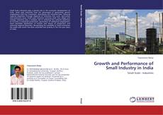 Capa do livro de Growth and Performance of Small Industry in India