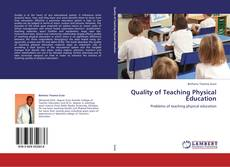 Bookcover of Quality of Teaching Physical Education
