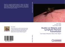 Обложка Studies on Malaria and Lymphatic Filariasis Transmission