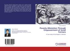 Poverty Alleviation Through Empowerment of Small Farmers kitap kapağı
