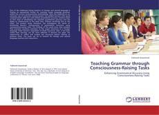 Copertina di Teaching Grammar through Consciousness-Raising Tasks