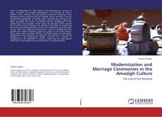 Bookcover of Modernization and Marriage Ceremonies in the Amazigh Culture