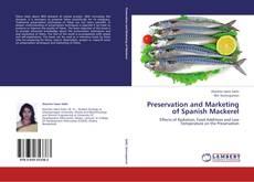 Borítókép a  Preservation and Marketing of Spanish Mackerel - hoz