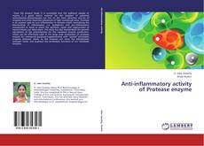 Couverture de Anti-inflammatory activity of Protease enzyme