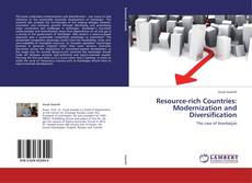 Capa do livro de Resource-rich Countries: Modernization and Diversification
