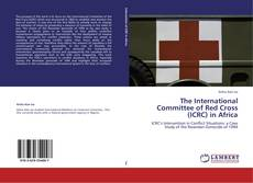 Bookcover of The International Committee of Red Cross (ICRC) in Africa