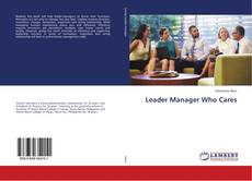 Bookcover of Leader Manager Who Cares