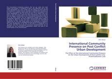 Capa do livro de International Community Presence on Post Conflict Urban Development