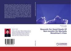 Copertina di Rewards For Good Deeds Of Non-muslim On Murtada Mutahhari's View