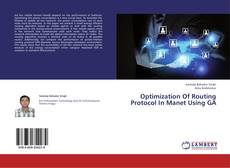 Optimization Of Routing Protocol In Manet Using GA的封面