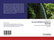 Bookcover of Human-Wildlife Conflict in Rwanda