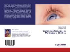 Bookcover of Ocular manifestations in Meningitis in Children