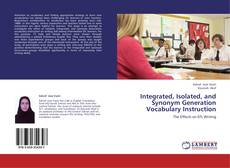 Portada del libro de Integrated, Isolated, and Synonym Generation Vocabulary Instruction