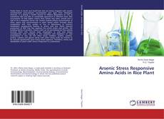 Couverture de Arsenic Stress Responsive Amino Acids in Rice Plant