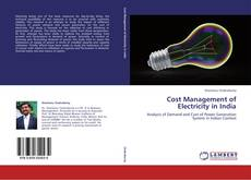 Couverture de Cost Management of Electricity in India