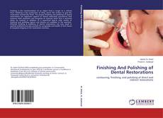 Bookcover of Finishing And Polishing of Dental Restorations