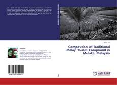 Portada del libro de Composition of Traditional Malay Houses Compound in Melaka, Malaysia