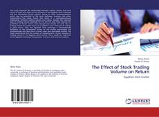 Bookcover of The Effect of Stock Trading Volume on Return
