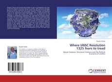 Bookcover of Where UNSC Resolution 1325 fears to tread