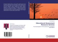 Bookcover of Educational Assessment Resource Services