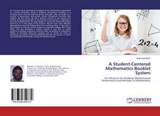 Bookcover of A Student-Centered Mathematics Booklet System
