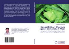 Bookcover of Compatibility of Chemicals against Diamondback Moth