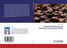Capa do livro de A Special Reference to Chenchu and Yanadi Tribes