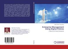 Bookcover of Enterprise Management Using Digital Policies