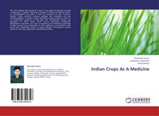 Bookcover of Indian Crops As A Medicine