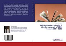 Bookcover of Publication Productivity & Citation Analysis of MJM Journal: 2004-2008