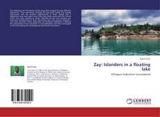 Portada del libro de Zay: Islanders in a floating lake
