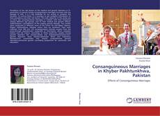 Capa do livro de Consanguineous Marriages in Khyber Pakhtunkhwa, Pakistan