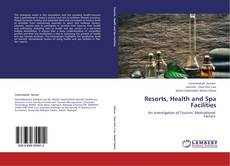 Bookcover of Resorts, Health and Spa Facilities