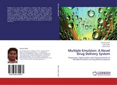 Bookcover of Multiple Emulsion: A Novel Drug Delivery System