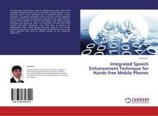 Copertina di Integrated Speech Enhancement Technique for Hands-free Mobile Phones