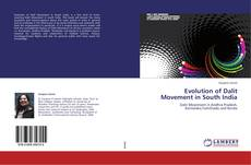 Bookcover of Evolution of Dalit Movement in South India