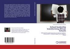 Bookcover of School leadership transforming African Schools