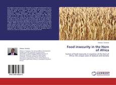 Bookcover of Food insecurity in the Horn of Africa