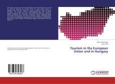 Portada del libro de Tourism in the European Union and in Hungary