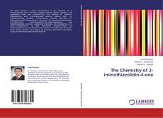 Bookcover of The Chemistry of 2-Iminothiazolidin-4-one