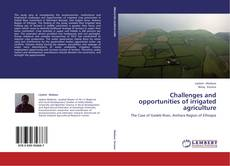 Challenges and opportunities of irrigated agriculture kitap kapağı