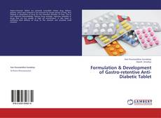 Copertina di Formulation & Development of Gastro-retentive Anti-Diabetic Tablet