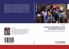 Bookcover of Youth Leadership in the Evangelical Church