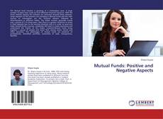 Mutual Funds: Positive and Negative Aspects kitap kapağı
