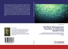 Bookcover of Portfolio Management Practices in Sovereign Wealth Fund