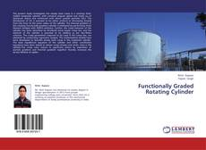 Bookcover of Functionally Graded Rotating Cylinder