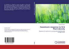 Bookcover of Sweetcorn response to N & Plant density