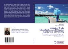 Bookcover of Impact of Trade Liberalization on Ethiopian Agriculture Vs Industry